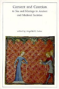 Consent and Coercion to Sex and Marriage in Ancient and Medieval Societies - Angeliki E. Laiou (ISBN 9780884022626)