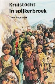 Kruistocht in spijkerbroek - Thea Beckman (ISBN 9789060691670)