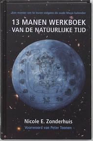 13 manen werkboek van de natuurlijke tijd - Nicole E. Zonderhuis (ISBN 9789078070023)