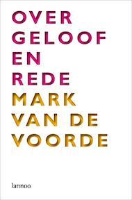 Over geloof en rede - M. Voorde (ISBN 9789020976939)