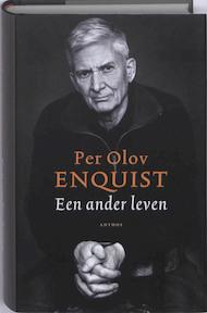 Een ander leven - Per Olov Enquist (ISBN 9789041414168)