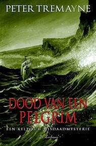 Dood van een pelgrim - Peter Tremayne (ISBN 9789086060139)