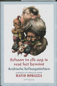 Schoon in elk oog is wat het bemint - Hafid Bouazza (ISBN 9789044607970)