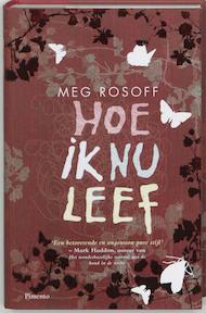 Hoe ik nu leef - Meg Rosoff (ISBN 9789049920005)