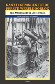 Kantekeningen bij de Eerste Wereldoorlog - J.H.J. Andriessen (ISBN 9789461531858)