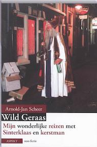 Wild geraas - Arnold-Jan Scheer (ISBN 9789059119017)