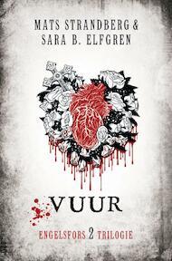 engelsfors-trilogie 2 Vuur - Mats Strandberg, Sara B. Elfgren (ISBN 9789400501478)