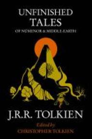 Unfinished Tales - J R R Tolkien (ISBN 9780261102163)