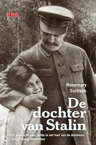 De dochter van Stalin - Rosemary Sullivan (ISBN 9789044525106)