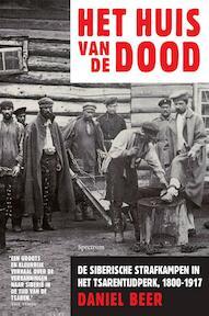 Het huis van de dood - Daniel Beer (ISBN 9789000304318)