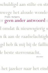Geen ander antwoord - Frans Kuipers (ISBN 9789025449414)