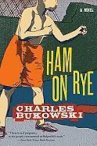Ham on rye - Bukowski C (ISBN 9780061177583)