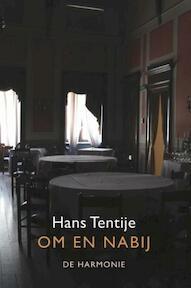 Om en nabij - Hans Tentije (ISBN 9789463360029)