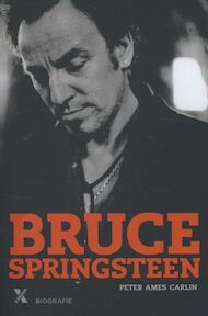 Bruce Springsteen - Peter Ames Carlin (ISBN 9789401600866)