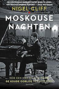 Moskouse nachten - Nigel Cliff (ISBN 9789000355327)