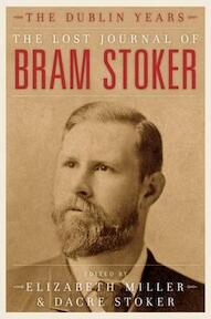 The Lost Journal of Bram Stoker - Bram Stoker (ISBN 9781849541886)