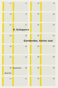 Garderobe, kleine zaal - K. Schippers (ISBN 9789021407388)
