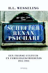 Scheffer - Renan - Psichari - Henk Wesseling (ISBN 9789044633849)
