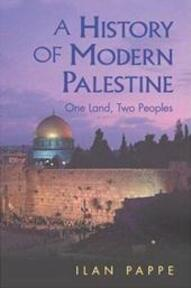 A History of Modern Palestine - Ilan Pappé (ISBN 9780521556323)