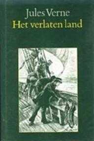 Het verlaten land - J. Verne (ISBN 9789062134168)