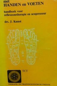 Met handen en voeten - Drs. J. Kamst (ISBN 9789070600051)