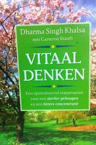 Vitaal denken - Dharma Singh Khalsa, Cameron Stauth (ISBN 9789027463289)
