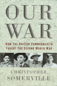 Our War - Christopher Somerville (ISBN 9780297816683)