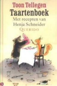 Taartenboek - Toon Tellegen, Henja Schneider (ISBN 9789021484563)