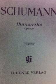 Humoreske Opus 20 - Urtext - Schumann - Robert Schumann