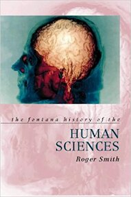 The Fontana history of the human sciences - Roger Smith (ISBN 9780006861782)