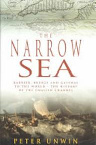 The Narrow Sea - Peter Unwin (ISBN 9780747244363)