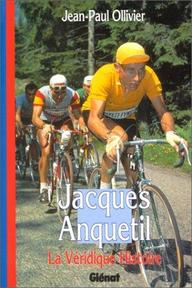 Jacques Anquetil - Jean-Paul Ollivier (ISBN 9782723417570)