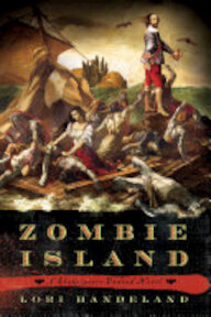 Zombie Island: A Shakespeare Undead Novel - Lori Handeland (ISBN 9780312623067)