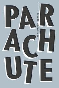 Parachute - Floor Buschenhenke (ISBN 9789025452988)