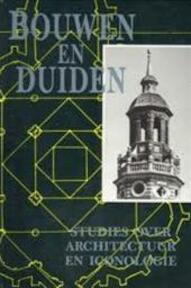 Bouwen en duiden - E. den Hartog (ISBN 9789064696954)