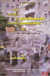 Hoe schrijf ik de geschiedenis van mijn gemeente / 4 - J. Art (ISBN 9789072931788)