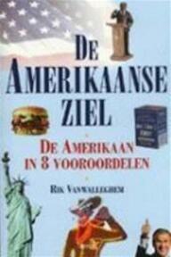 De Amerikaanse ziel - Rik Vanwalleghem (ISBN 9789020957495)