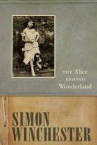 The Alice Behind Wonderland - Simon Winchester (ISBN 9780195396195)