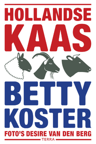 Hollandse Kaas - Betty Koster (ISBN 9789089897657)