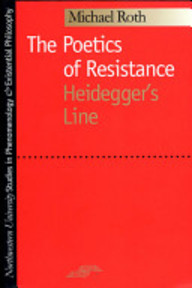 The Poetics of Resistance - Michael Roth (ISBN 9780810113183)