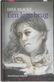 Een lege brug - Dirk Bracke (ISBN 9789065658234)