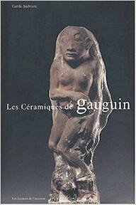 Les céramiques de Gauguin - Carole Andréani (ISBN 9782859173586)