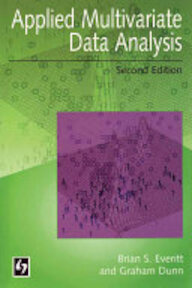Applied Multivariate Data Analysis - Brian S. Everitt, Graham Dunn (ISBN 9780340741221)