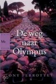 De weg naar Olympus - Tony Perrottet (ISBN 9789054667445)
