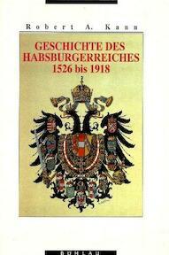 Geschichte des Habsburgerreiches 1526 bis 1918 - Robert A. Kann (ISBN 3205053508)