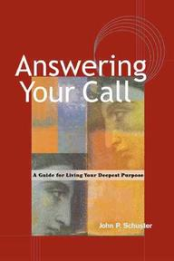 Answering Your Call - John P. Schuster (ISBN 9781576752050)