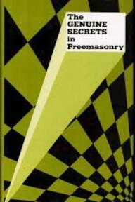 Genuine Secrets in Freemasonry Prior to Ad 1717 1930 - F. de P. Castells (ISBN 9780766158108)
