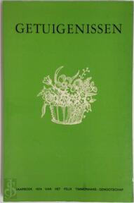 Getuigenissen - José De Ceulaer, Felix Timmermans, Felix Timmermans-genootschap (ISBN 9789026435317)