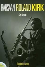 Rahsaan Roland Kirk - Guy Cosson (ISBN 9782915118339)