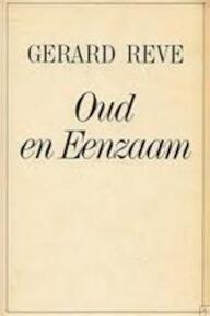 Oud en eenzaam - Gerard Reve (ISBN 9789010021373)